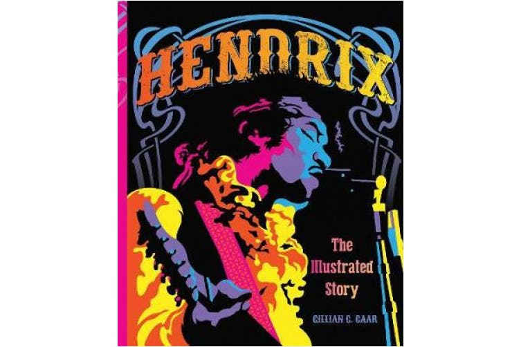 Hendrix: The Illustrated Story