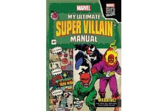 Marvel: My Ultimate Super Villain Manual (Marvel)