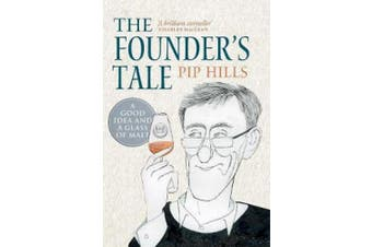 The Founder's Tale: A Good Idea and a Glass of Malt