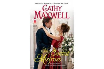 His Secret Mistress: A Logical Man's Guide to Dangerous Women Novel (Logical Man's Guide to Dangerous Women)