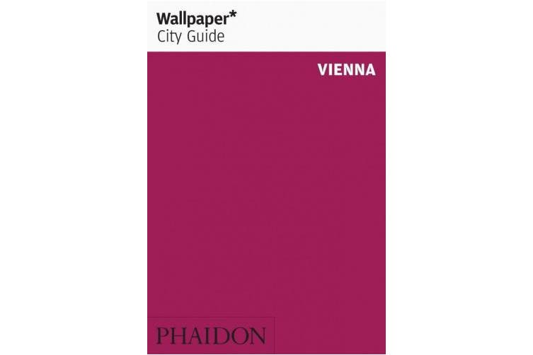 Wallpaper* City Guide Vienna (Wallpaper)
