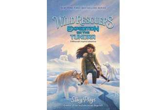 Wild Rescuers: Expedition on the Tundra (Wild Rescuers)