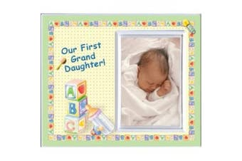 Our First Granddaughter - Picture Frame Gift