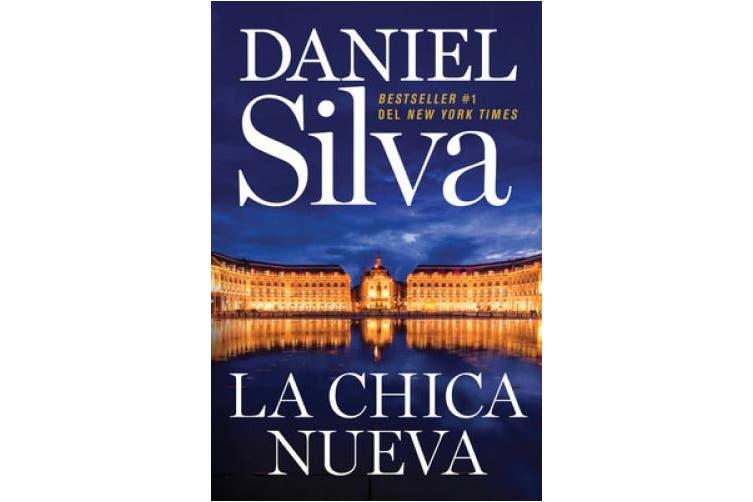 The New Girl \ La Chica Nueva (Spanish Edition) (Gabriel Allon)