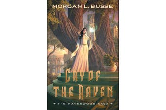 Cry of the Raven (The Ravenwood Saga)