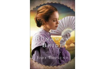 The Runaway Bride (The Bride Ships)