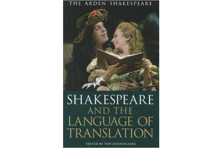 Shakespeare and the Language of Translation