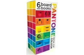Pantone Box of Colour:6 Mini Books [Board book]