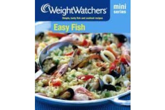 Weight Watchers Mini Series:  Easy Fish (WEIGHT WATCHERS)