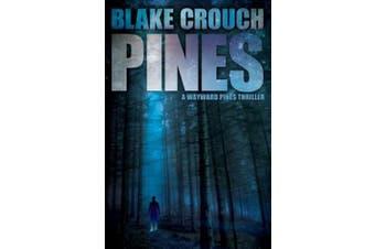 Pines (The Wayward Pines Trilogy)