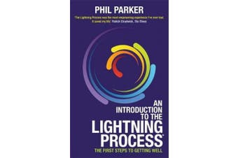 An Introduction to the Lightning Process (R): The First Steps to Getting Well