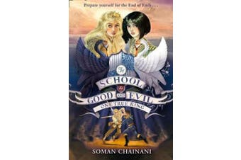 One True King (The School for Good and Evil, Book 6) (The School for Good and Evil)