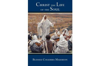 Christ the Life of the Soul