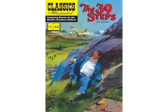 The 39 Steps (Classics Illustrated)