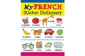 My French Sticker Dictionary (My Sticker Dictionary)