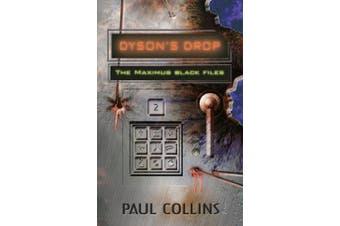 Dyson's Drop: The Maximus Black Files