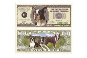Boston Terrier Dog $Million Dollar$ Novelty Bill Collectible