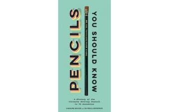 Pencils You Should Know