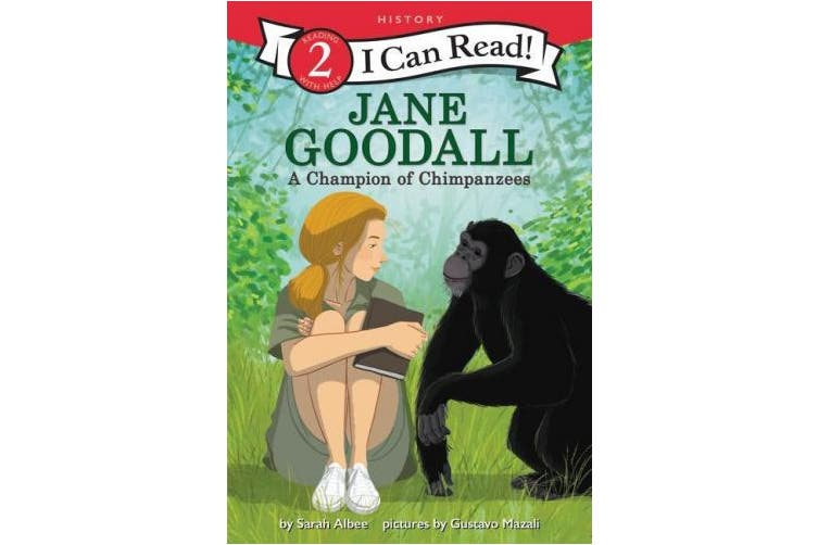 Jane Goodall: A Champion of Chimpanzees (I Can Read Level 2)