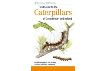 Field Guide to the Caterpillars of Great Britain and Ireland (Field Guides)