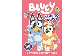 Bluey: Time to Play!: Sticker Activity Book