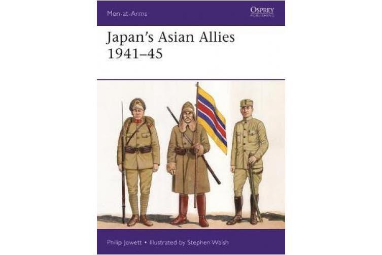 Japan's Asian Allies 1941-45 (Men-at-Arms)