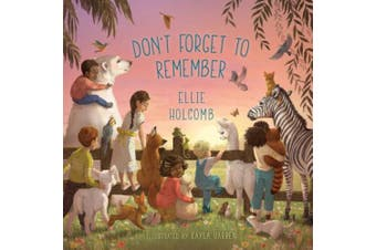 Don't Forget to Remember [Board book]