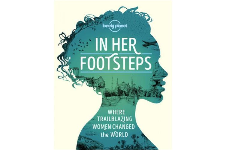 In Her Footsteps (Lonely Planet)