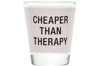 Cheaper Than Therapy In Black 30ml Clear Shot Glass