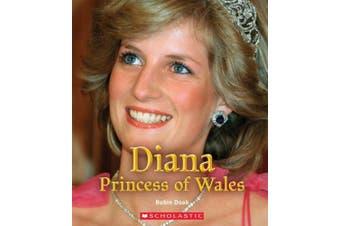 Diana Princess of Wales (A True Book: Queens and Princesses)