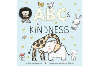 ABCs of Kindness [Board book]