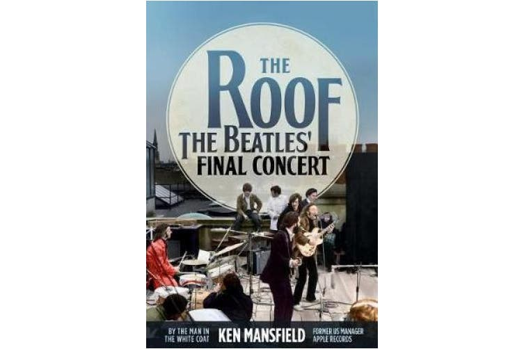 The Roof: The Beatles' Final Concert