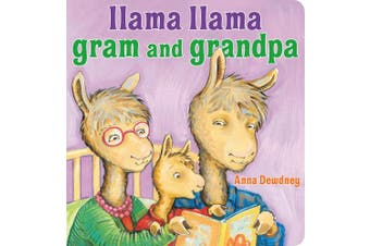 Llama Llama Gram and Grandpa [Board book]