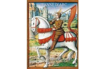Jeanne d'Arc - Batailles & Prisons
