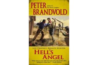 Hell's Angel (Lou Prophet, Bounty Hunter)