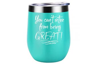 (Mint) - You Can't Retire from Being Great - Retirement Gifts for Women - Funny Retiring Gift for Mom, Grandma, Coworkers, Boss, Teachers, Nurses, Retiree - Best Retired Goodbye Gifts - Coolife Wine Tumbler