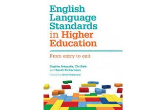English Language Standards in Higher Education: From Entry to Exit