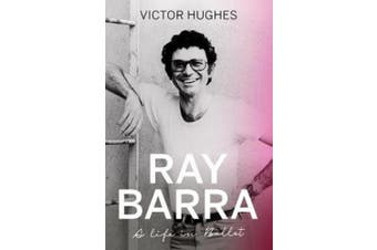 Ray Barra: A Life in Ballet