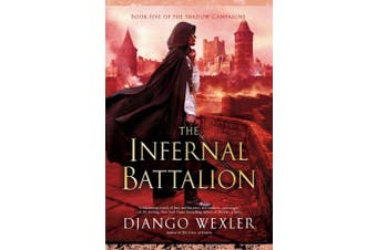 The Infernal Battalion (Shadow Campaigns)