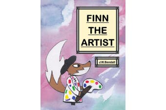 Finn the Fox: Finn the Artist (Finn the Fox)