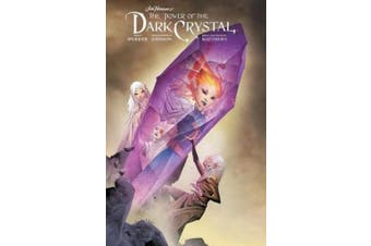 Jim Henson's The Power of the Dark Crystal Vol. 3 (The Dark Crystal)
