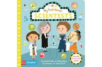 Scientists (My First Heroes) [Board book]