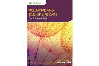 Palliative and End of Life Care for Paramedics
