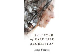 The Power of Past Life Regression,