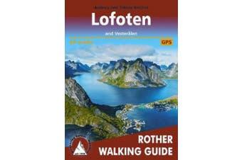Lofoten and Vesteralen: 60 walks