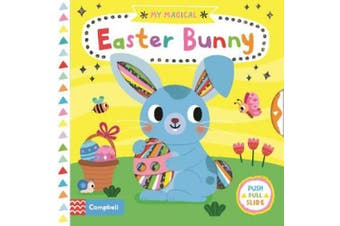 My Magical Easter Bunny (My Magical) [Board book]