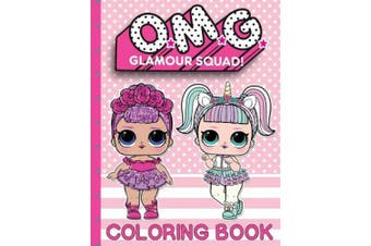 O.M.G. Glamour Squad: Coloring Book For Kids: Volume 1 (O.M.G. Glamour Squad)