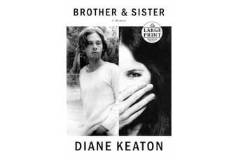 Brother & Sister: A Memoir