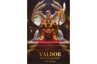 Valdor: Birth of the Imperium (The Horus Heresy)