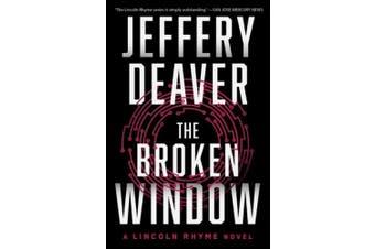 The Broken Window, Volume 8 (Lincoln Rhyme Novel)